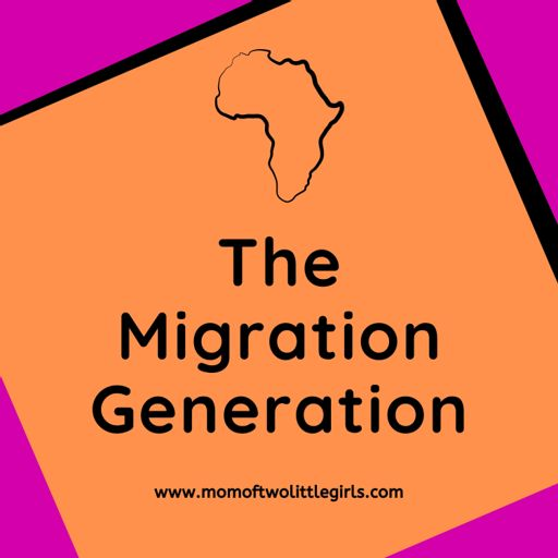 Cover art for podcast The Migration Generation