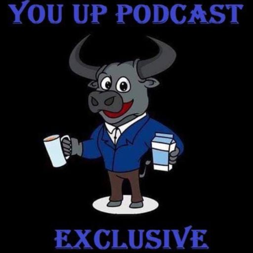 Cover art for podcast The You Up Podcast Exclusive