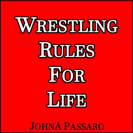 Cover art for podcast Wrestling Rules for Life