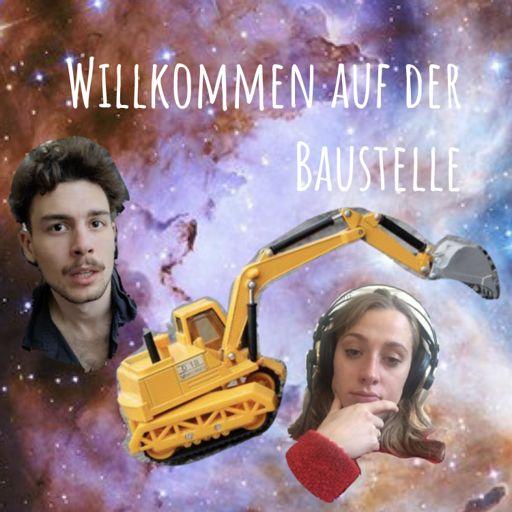 Cover art for podcast Willkommen auf der Baustelle