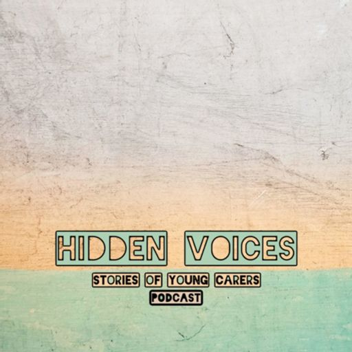 Cover art for podcast HIDDEN: The Voices Of Young Carers