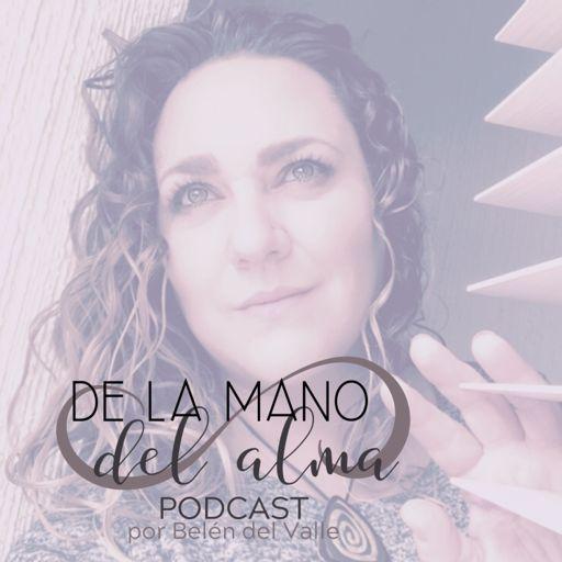 Cover art for podcast De la mano del alma