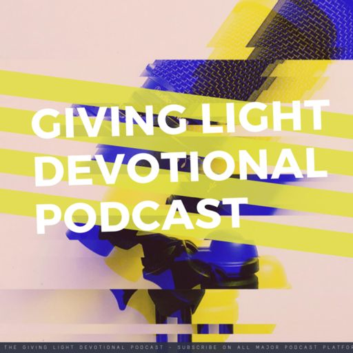 Cover art for podcast Giving Light Devotional Podcast