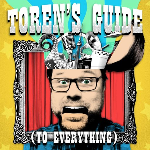 Cover art for podcast Toren's Guide (to Everything)