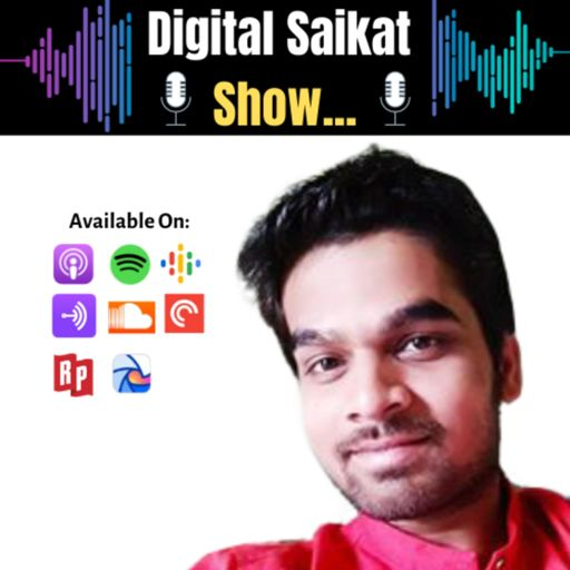 Cover art for podcast Digital Saikat Show | Digital Marketing and Personal Branding Podcast