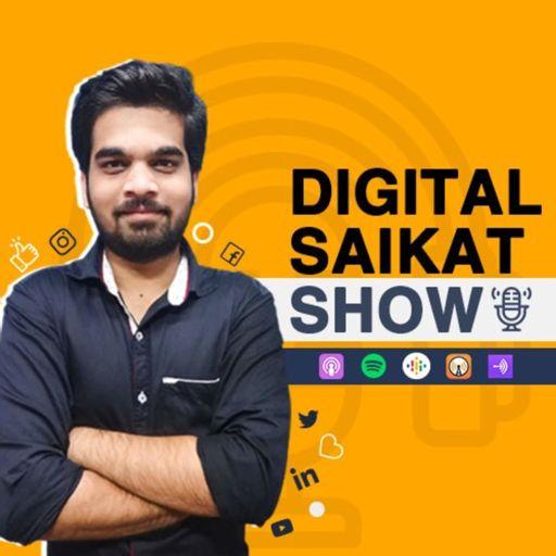 Cover art for podcast Digital Saikat Show | Digital Marketing and Personal Branding Podcast