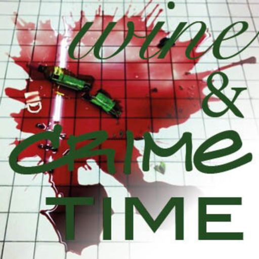 Cover art for podcast Wine & Crime Time