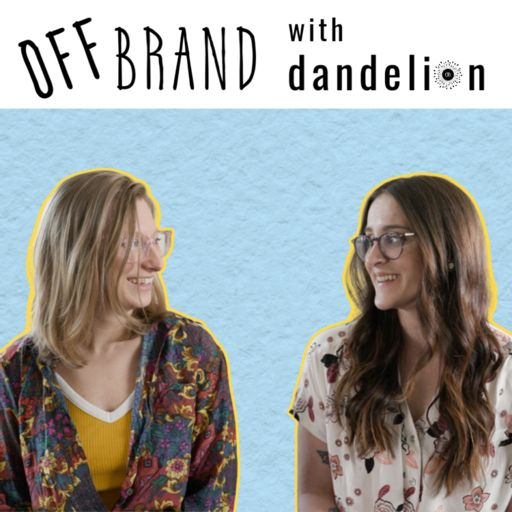 Cover art for podcast Off Brand with Dandelion