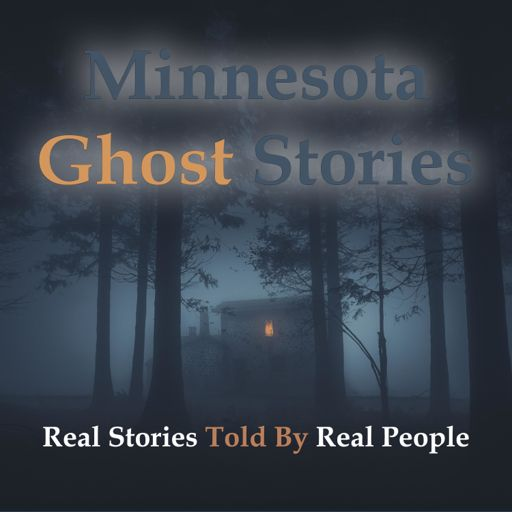 Cover art for podcast Minnesota Ghost Stories Podcast
