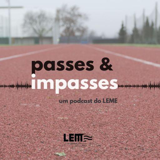 Cover art for podcast Passes e Impasses