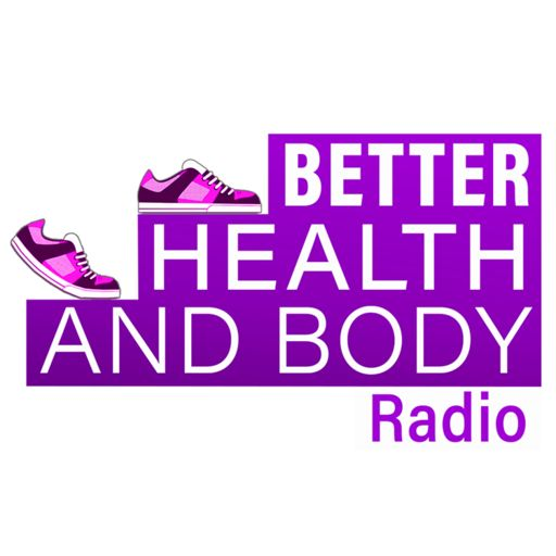 Cover art for podcast Better Health & Body Radio
