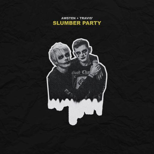 Cover art for podcast Awsten + Travis' Slumber Party