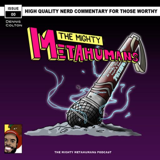 Cover art for podcast The Mighty Metahumans