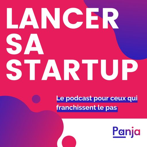 Cover art for podcast Lancer sa Startup