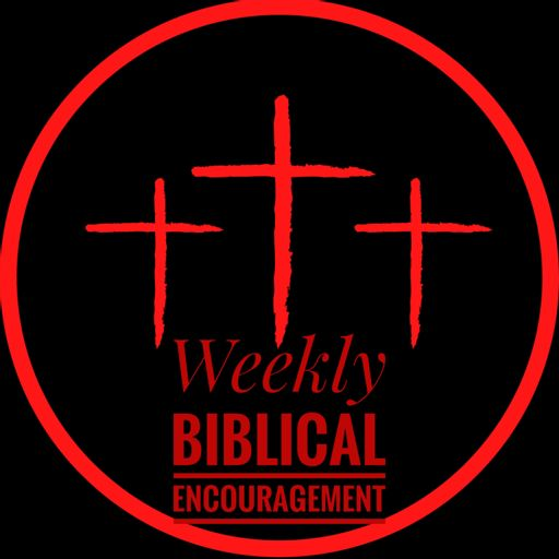 Cover art for podcast Weekly Biblical Encouragement