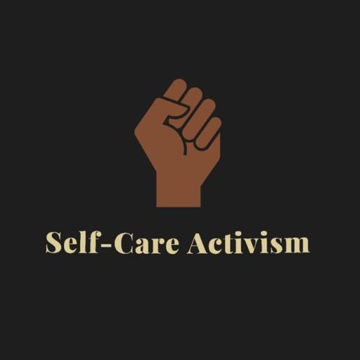 Cover art for podcast Self-Care Activism