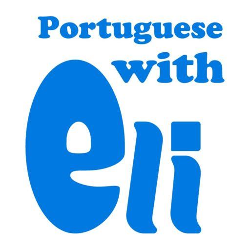 Cover art for podcast Intermediate Portuguese With Portuguese With Eli