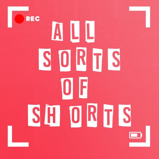 Cover art for podcast All Sorts of Shorts