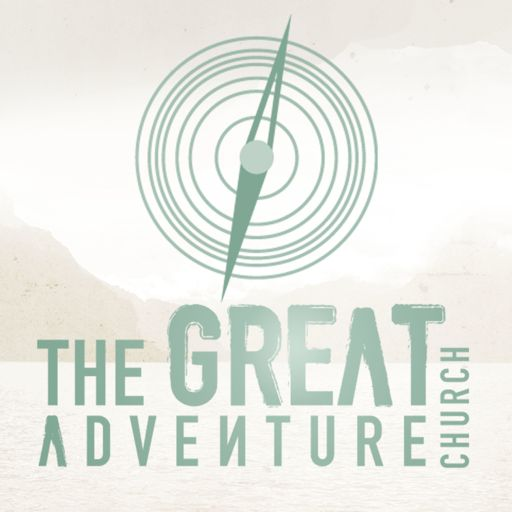 Cover art for podcast The Great Adventure Church