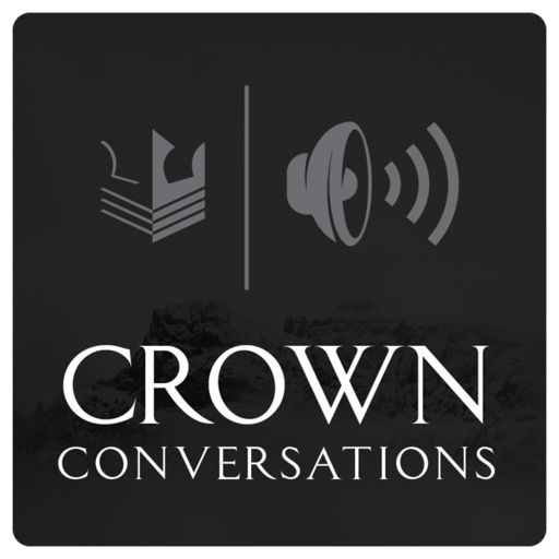 Cover art for podcast Crown Conversations