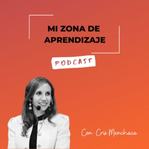 Cover art for podcast Mi Zona de Aprendizaje Podcast