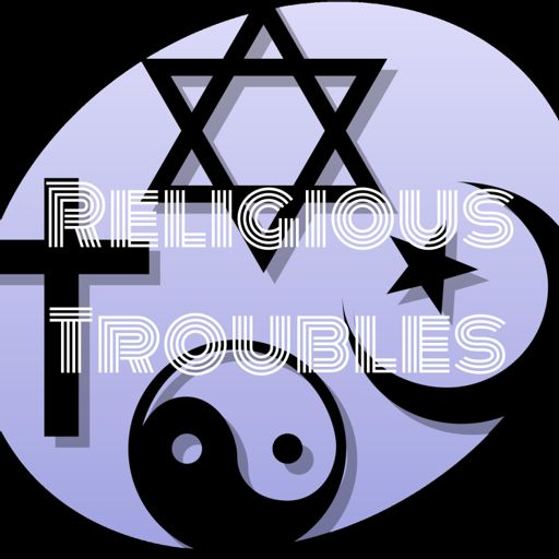 Cover art for podcast Religious Troubles