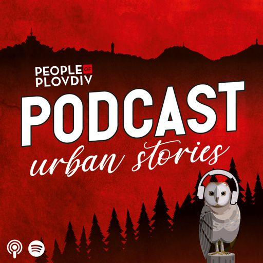 Cover art for podcast Urban Stories by Plovdiv