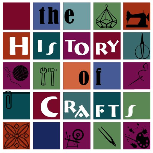 Cover art for podcast The History Of Crafts