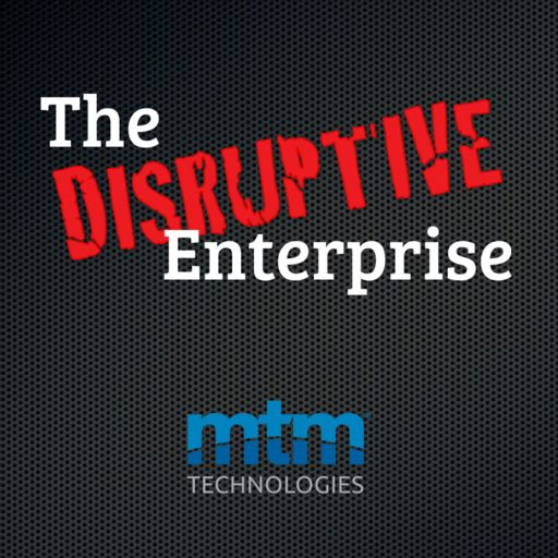 Cover art for podcast The Disruptive Enterprise
