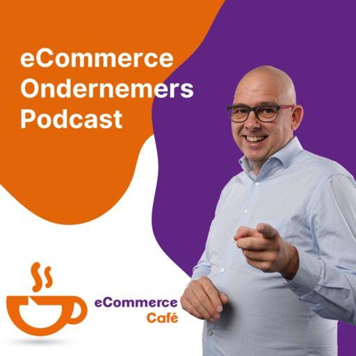 Cover art for podcast eCommerce Café - inspirerende gesprekken met eCommerce ondernemers