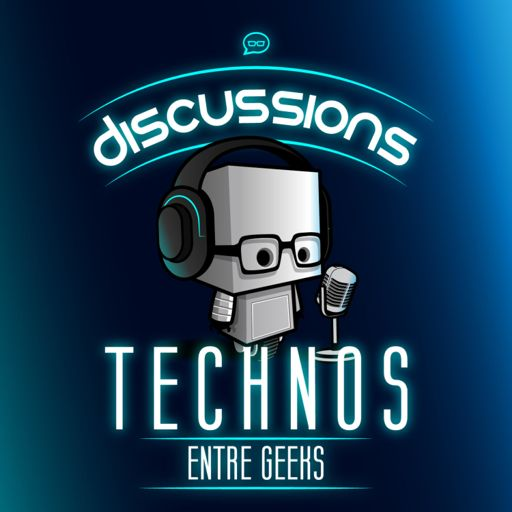Cover art for podcast Discussions technos entre geeks