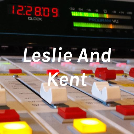 Cover art for podcast Leslie And Kent
