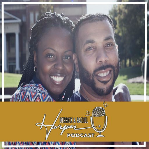 Cover art for podcast Derrick and Rachel Harper Podcast