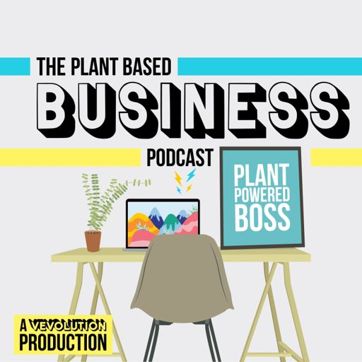 Cover art for podcast The Plant Based Business Podcast