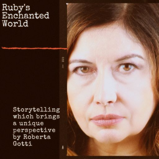 Cover art for podcast Ruby's Enchanted World