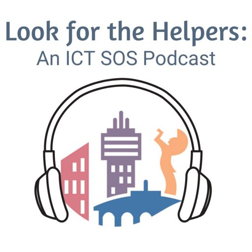 Cover art for podcast Look For The Helpers: An ICTSOS Podcast