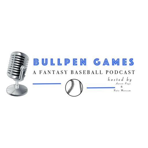 Cover art for podcast Bullpen Games | A Fantasy Baseball Podcast
