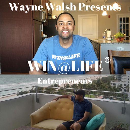 Cover art for podcast Win at Life Entrepreneurs