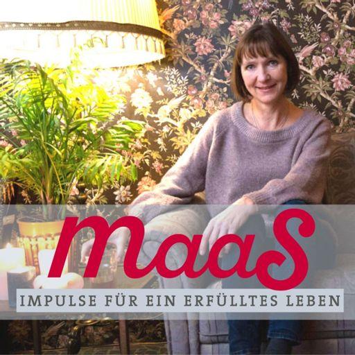 Cover art for podcast Maas macht Mut!  Anita Maas spricht mit AutorInnen des Maas Magazins über Gott und die Welt