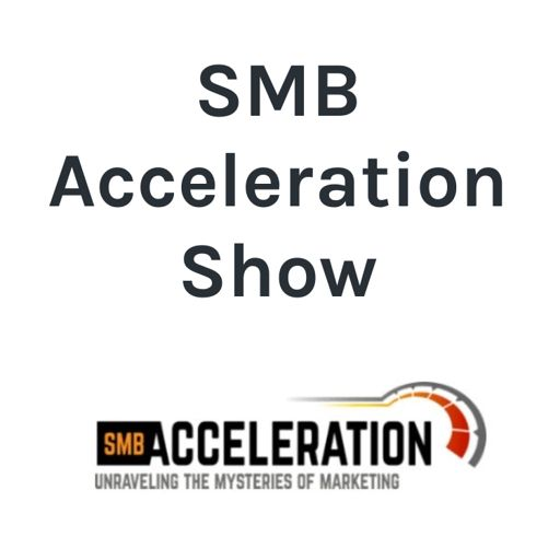 Cover art for podcast SMB Acceleration Show