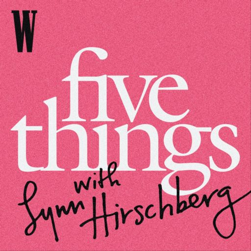 Cover art for podcast Five Things with Lynn Hirschberg