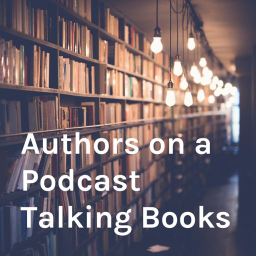 Cover art for podcast Authors on a Podcast Talking Books