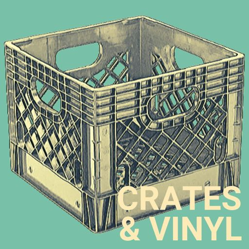 Cover art for podcast Crates & Vinyl