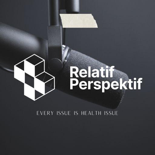 Cover art for podcast Relatif Perspektif