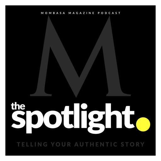 Cover art for podcast Mombasa Magazine / The Spotlight