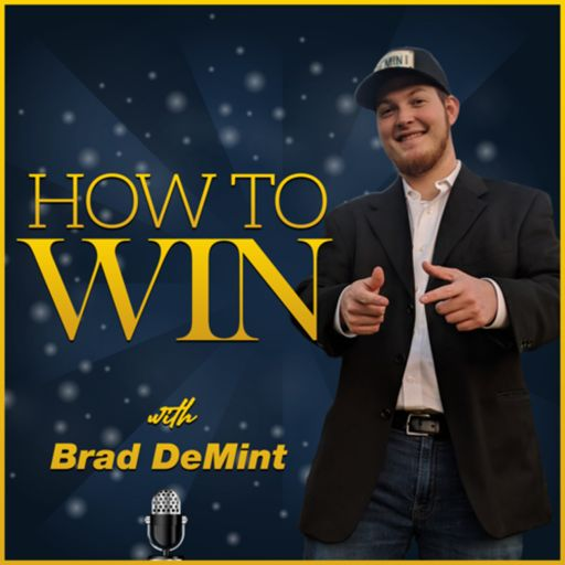 Cover art for podcast HOW TO WIN with Brad DeMint