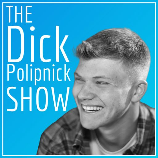 Cover art for podcast The Dick Polipnick Show