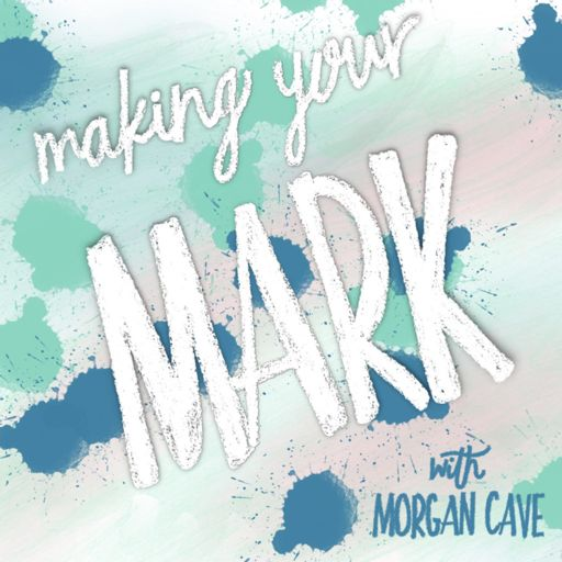 Cover art for podcast Making Your Mark