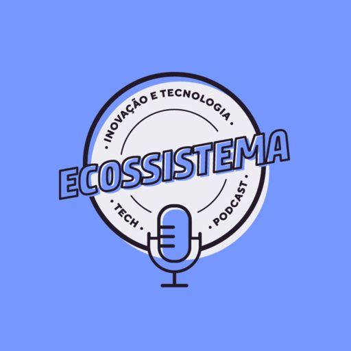 Cover art for podcast Ecossistema
