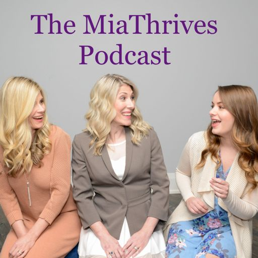 Cover art for podcast The MiaThrives Podcast